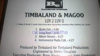 """Timbaland & Magoo ft. Shaunta """"Luv 2 Luv U"""" (Long Form)"""
