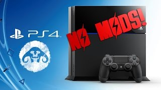 Playstation 4 (PS4) BAD NEWS : No Mods for FALLOUT 4 and SKYRIM