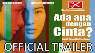 Video Ada Apa Dengan Cinta Official Trailer download MP3, 3GP, MP4, WEBM, AVI, FLV Juni 2017