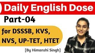 Daily English Dose   Part-04   for CTET, DSSSB, KVS, NVS, UPTET, HTET & TETs-2019