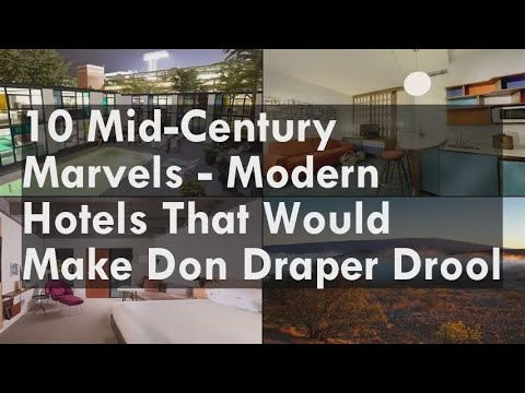 10 Mid-Century Marvels - Modern Hotels That Would Make Don Draper Drool