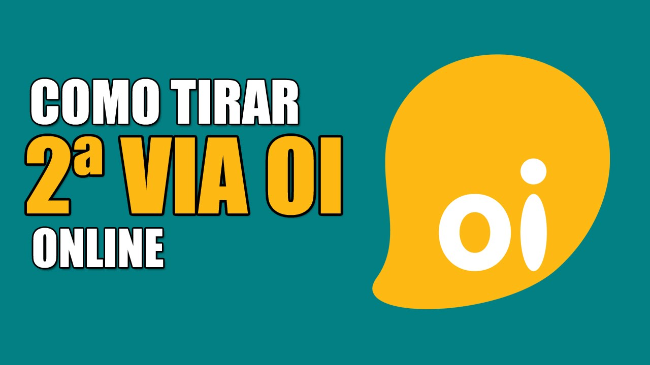 Como Tirar Segunda Via Oi Conta Youtube