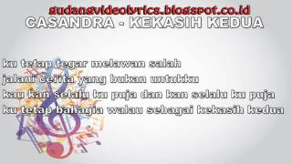 Cassandra   Kekasih kedua Official Video