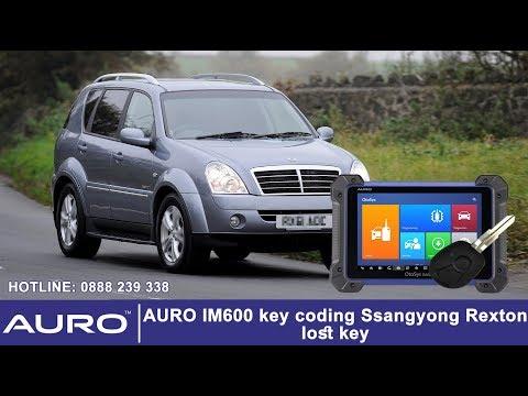 AURO IM600 key coding Ssangyong Rexton lost key - Cài chìa khóa Ssangyong Rexton mất hết chìa