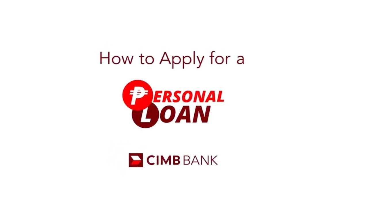 How To Apply For A Personal Loan How Tos Cimb Bank Ph