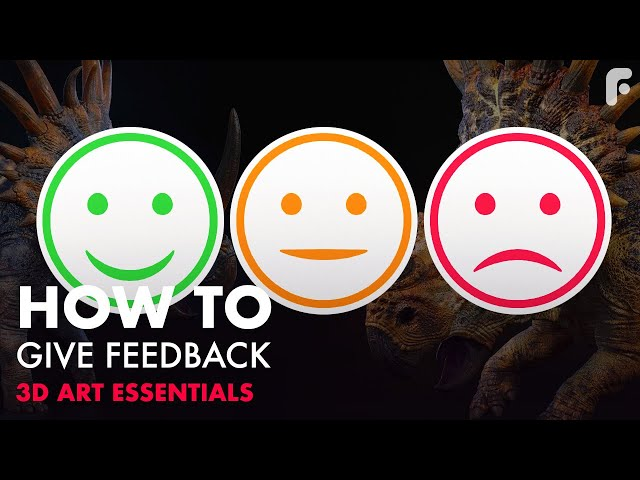 How to Give Feedback to Artists - 3D Artist Essentials