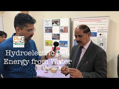 Hydroelectric Cell - Generating energy using water : Dr Kotnala