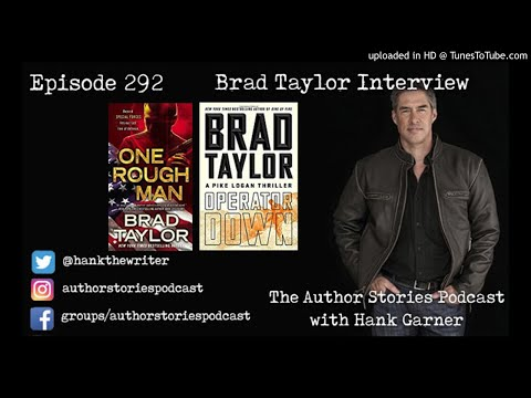 Episode 292 | Brad Taylor Interview