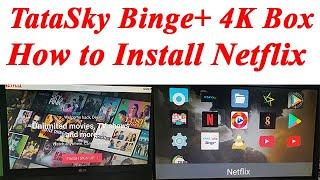 How to Install Netflix in TataSky Binge+ Android Box | TataSky Binge plus Box Install Netflix ?