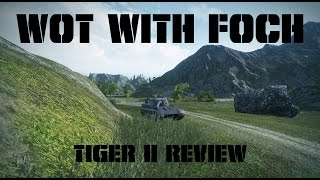Tiger II review!