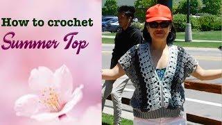 How to crochet Summer TOP