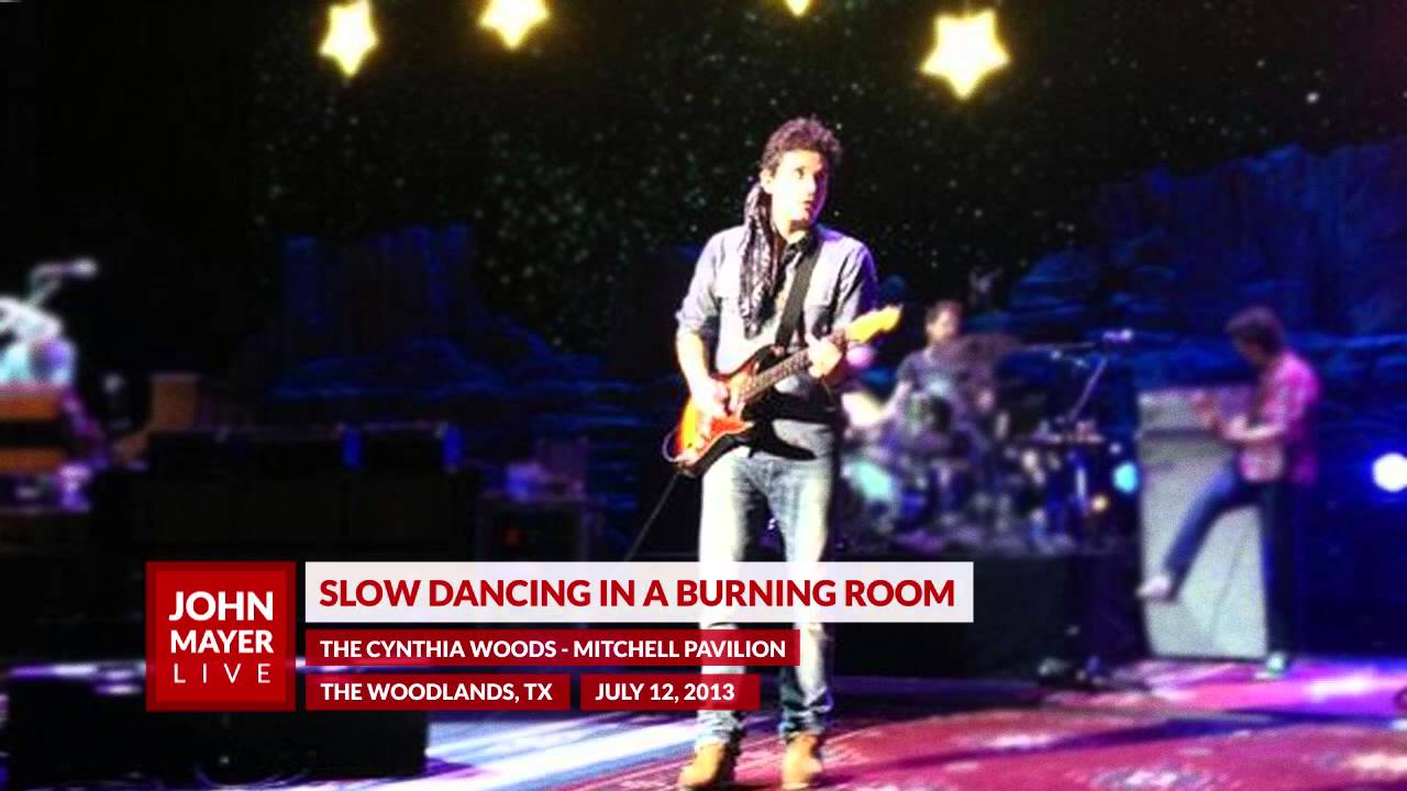 John Mayer  Slow Dancing in a Burning Room  071213  The Cynthia WoodsMitchell Pavilion