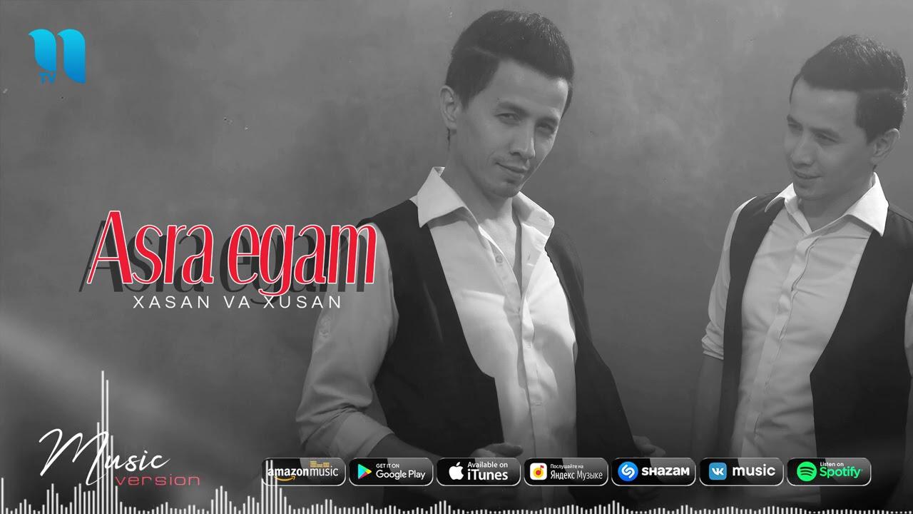 Xasan va Xusan - Asra egam (audio 2020)