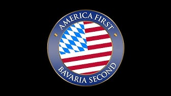 America First - Bavaria Second!