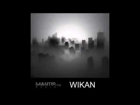 WIKAN - Mantis Radio 179 (Darkfloor)
