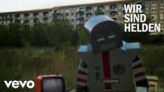 Wir Sind Helden - Kaputt (Official Video)