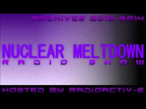 Nuclear Meltdown Radio Show Episode 15 (09-12-2012