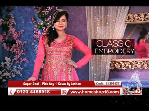 Homeshop18com Super Deal Pick Any 1 Gown By Jashan Youtube