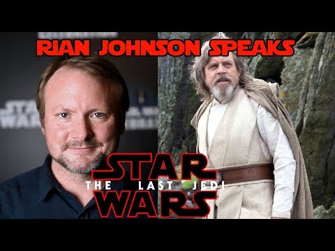 Rian Johnson explains Luke Skywalker & the end of Star Wars The Last Jedi.