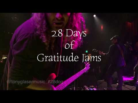 Day 7 - 28 Days of Gratitude Jams
