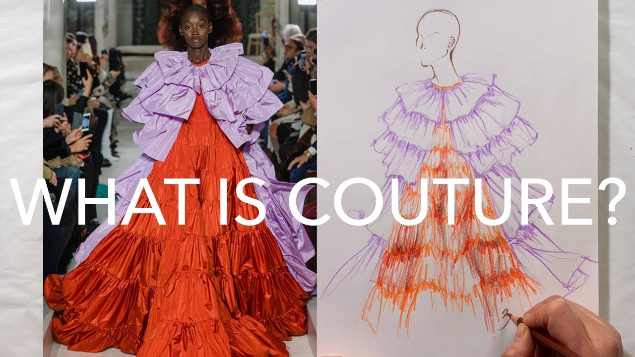 What Is Haute Couture Youtube