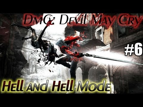 RUSTY AS FUCK - Hell and Hell Mode DmC Devil May Cry Ep 6
