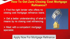 Refinance Your Mortgage with No Closing Costs
