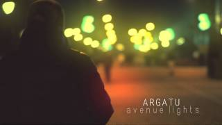 Argatu - Avenue Lights