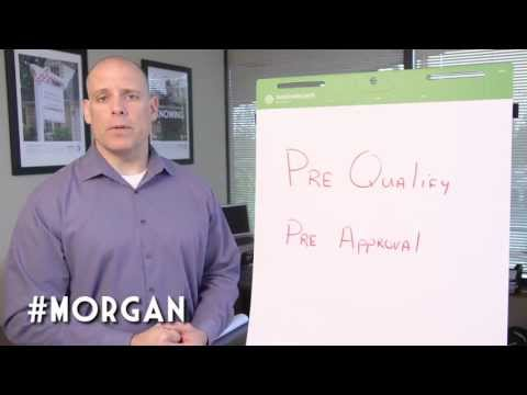 morgan-minutes:-pre-qualify-vs.-pre-approval