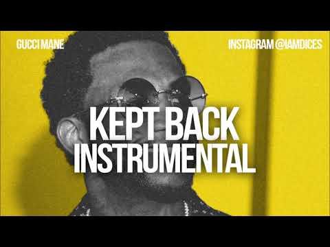 """Gucci Mane """"Kept Back"""" ft. Lil Pump instrumental Prod. by Dices *FREE DL*"""