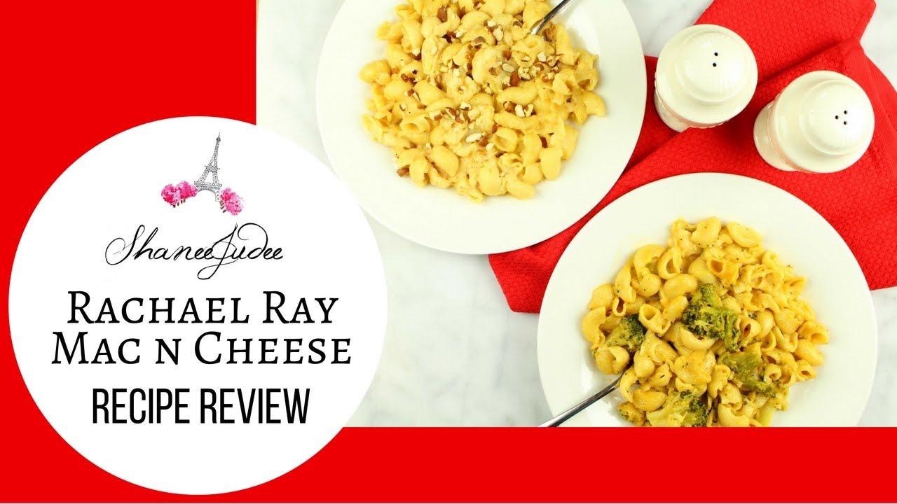 Rachael Ray Mac N Cheese Recipe Review Shaneejudee Youtube