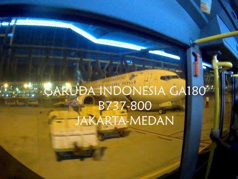 Flight Trip Jakarta CGK - Kualanamu Medan KNO | Garuda Indonesia GA180 | Flight Experience #1