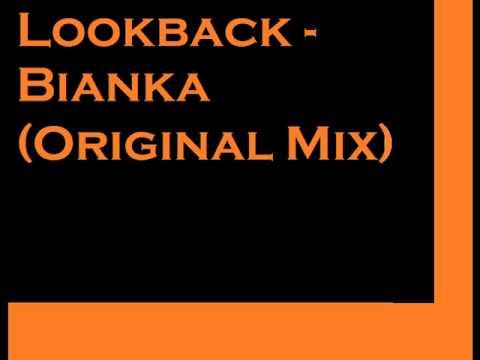 Lookback - Bianka (original mix)