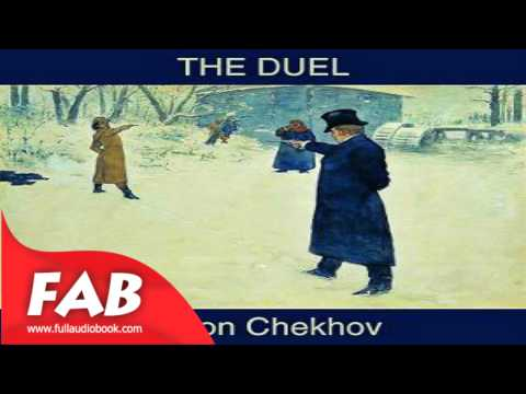 The Duel Full Audiobook by Anton CHEKHOV by General Fiction