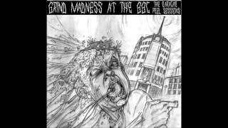 Unseen Terror - Grind Madness at the BBC (Earache\Peel Sessions) complete