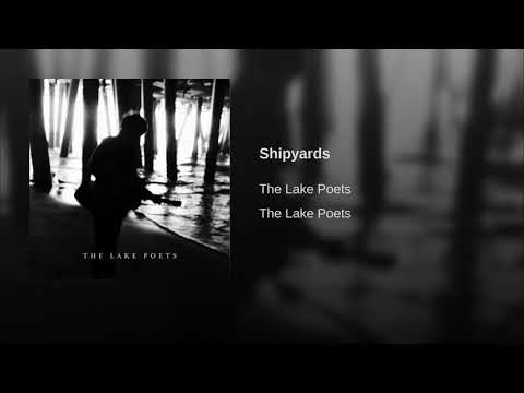 Shipyards by The Lake Poets