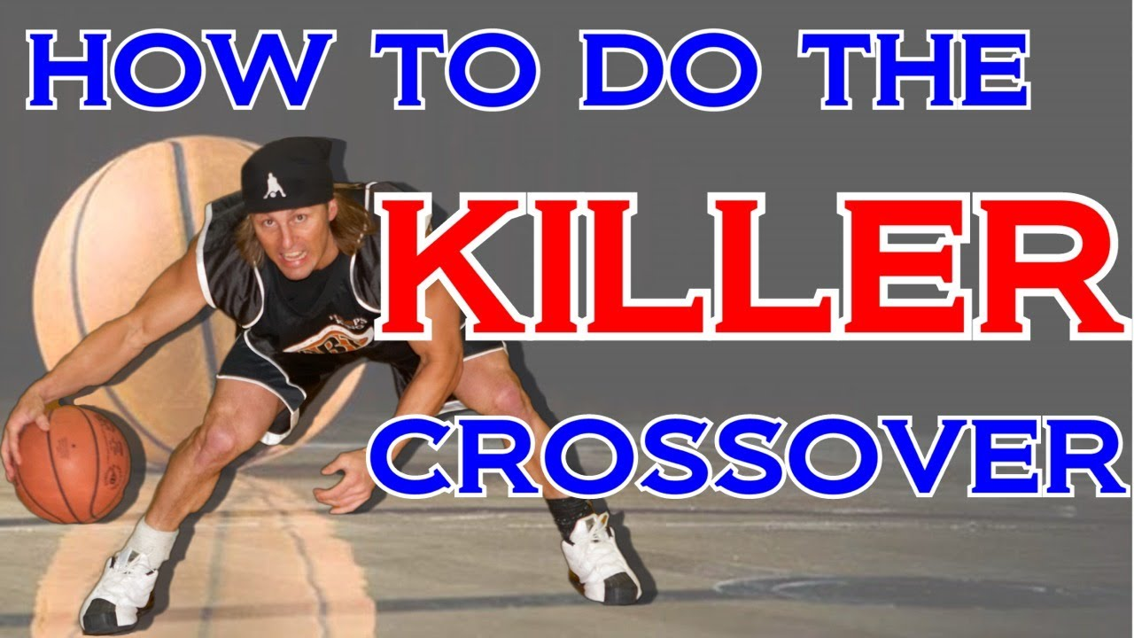 How to do the KILLER CROSSOVER dribble in Basketball - How ...