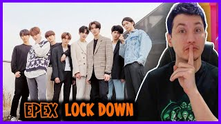 REAGINDO A EPEX(이펙스)-Lock Down M/V