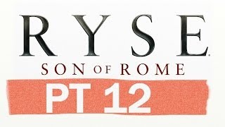 Ryse: Son Of Rome PT12- Tears of White Wine