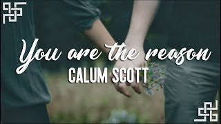 calum scott // you are the reason {sub español}