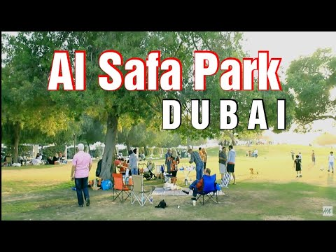 AL SAFA PARK DUBAI – Presented by Hussein Kefel