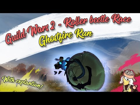 Guild Wars 2 - Ghostfire Run Roller Beetle Race (RBR) | Gold Chest and Explanation thumbnail