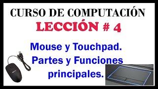 Mouse y Touchpad. Partes y Funciones principales del mouse y touchpad. Curso de Computacion Video#5