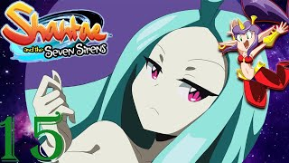 Shantae And The Seven Sirens Part 16 Octo Siren