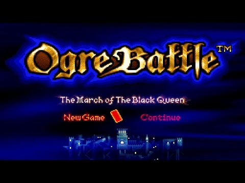 Ogre Battle: The March Of The Black Queen | SNES Real-Time Strategy | Live Playthrough [#1]