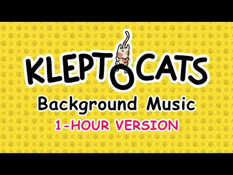 KleptoCats Background Music (Extended 1 Hour Version)