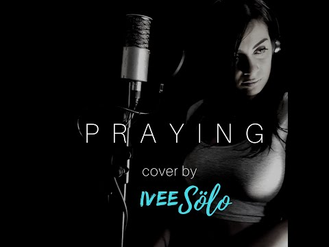 Praying -- Kesha (Cover by Ivee Sölo) thumbnail