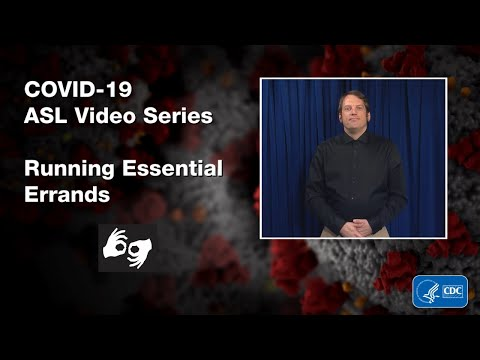 ASL Video Series: Running Essential Errands