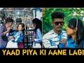 Yaad Piya Ki Aane Lagi |School Love Story |Neha K,Tanishk B,Jaani, Faisu, Radhika&Vinay |Bhushan K