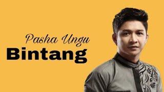 PASHA UNGU - BINTANG + KEREN BANGET